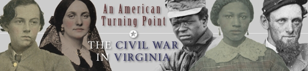 An American Turning Point: The Civil War in Virginia