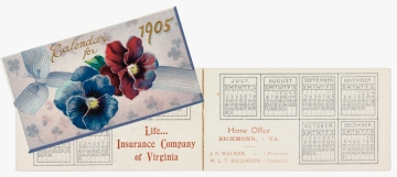 Calendars made by the Life Insurance Company of Virginia for 1905 (Virginia Historical Society 2003.131.23.1)
