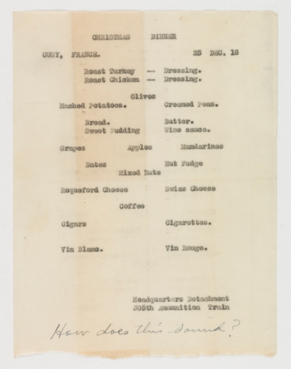 Philip Clayton Holladay sent to his parents a copy of his 1918 Christmas Dinner menu from war-torn France.