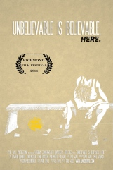 """Unbelievable is Believable, Here"" (94 minutes, USA)"