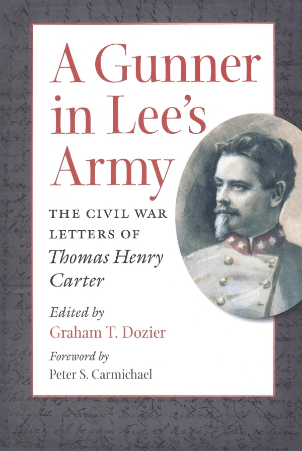 "Book cover of ""A Gunner in Lee's Army: The Civil War Letters of Thomas Henry Carter"""