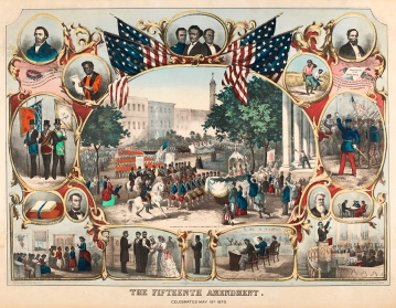 """Lithograph, """"The Fifteenth Amendment, Celebrated May 19 1870"""" by James C. Beard, late 19th century. This hand-colored lithography was published by Thomas Kelly in New York and shows a central image with sixteen smaller images and text from the Fifteenth Amendment and the Declaration of Independence. (VHS accession number: 2003.435)"""