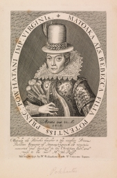 """Pocahontas"" by Simon Van de Passe. The only life portrait of Pocahontas (1595–1617) and the only credible image of her, was engraved by Simon Van de Passe in 1616 while she was in England, and was published in John Smith's Generall Historie of Virginia in 1624. She appears stiff in Jacobean court attire, but the costume probably hid tattooing and provided the chaste image wanted by the Virginia Company, which sponsored her trip and probably commissioned the print. (VHS accession number 1992.40)"