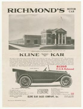 Broadside advertising the Kline Kar (VHS Call number: Broadsides 191– :10. The Kline Kar company relocated to Richmond from York, Pennsylvania, in 1912, and produced about 2,500 vehicles before it closed in 1923.
